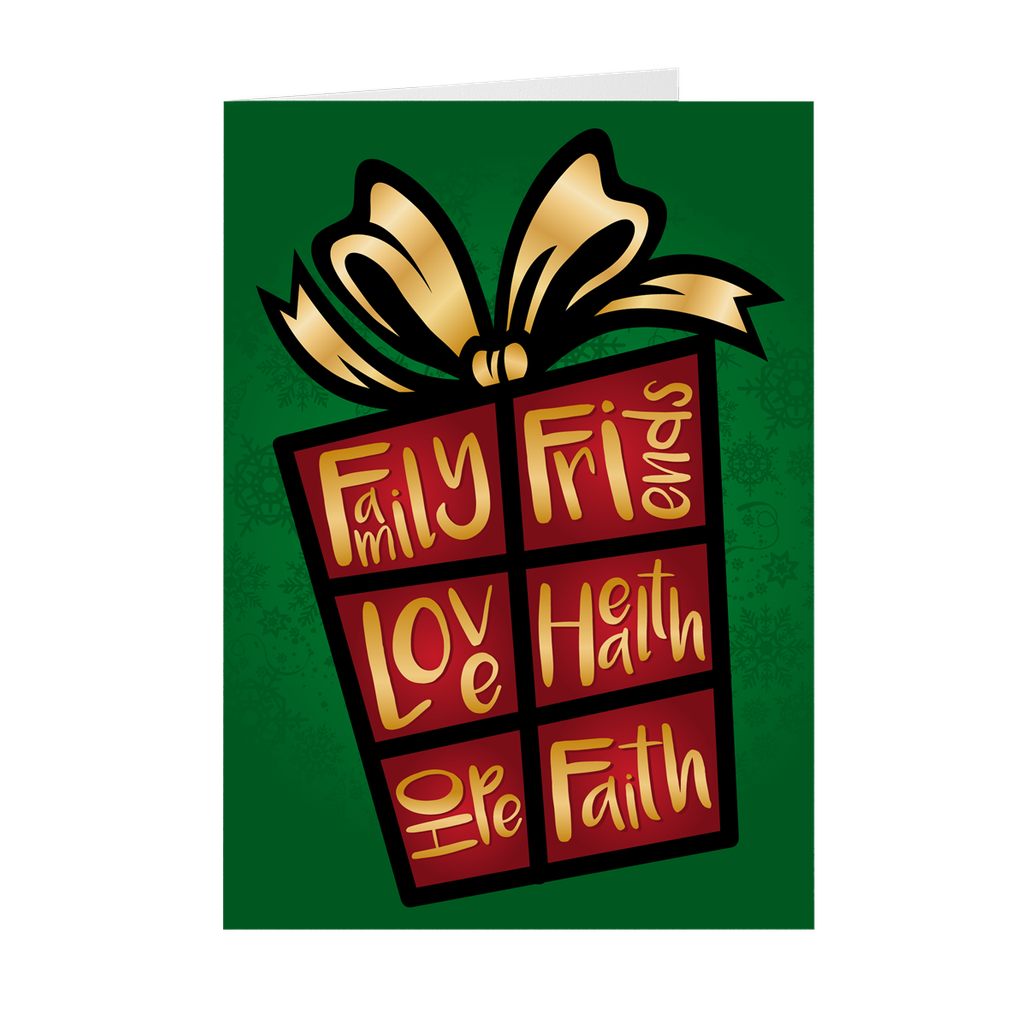 Green, Red & Gold - Family, Friends, Love, Health, Hope, Faith - Holiday Gift Greeting Card