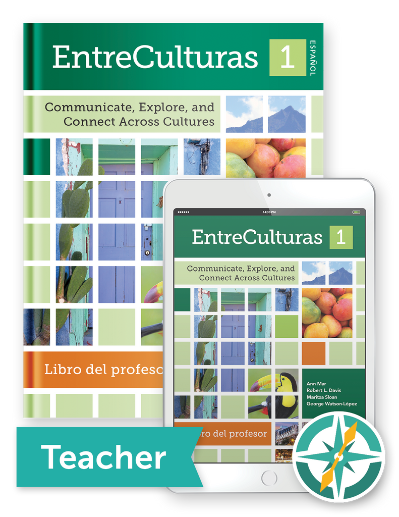 EntreCulturas 1, Español - One-Year Softcover Print and Digital Teacher Package