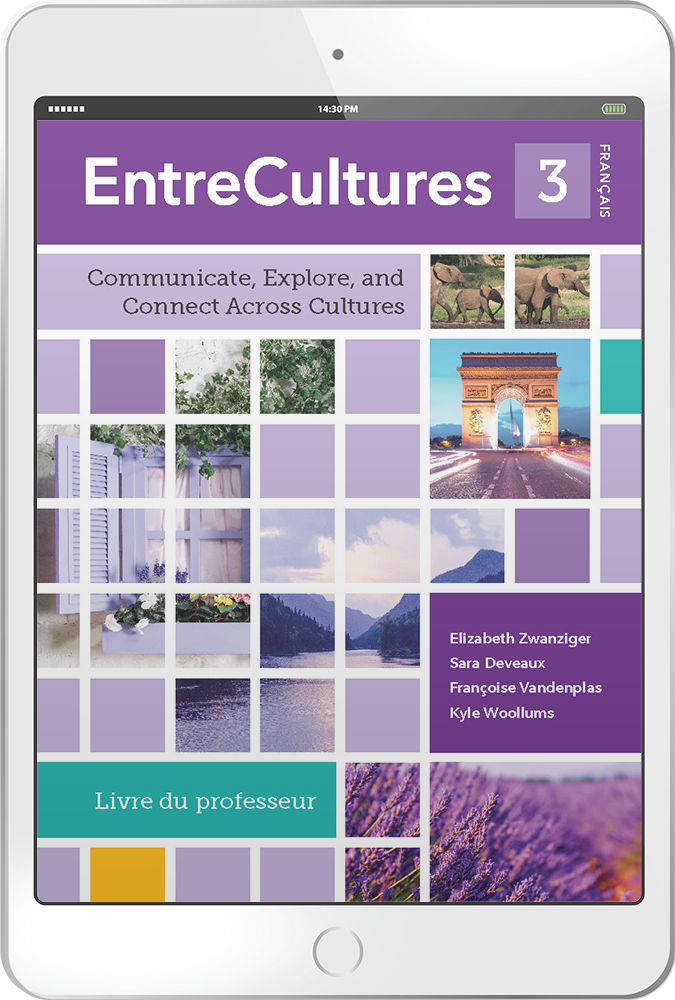 Coming soon! EntreCultures 3, Français - Multi-Year Digital Teacher Package (Teacher FlexText® + Student FlexText® + Explorer)