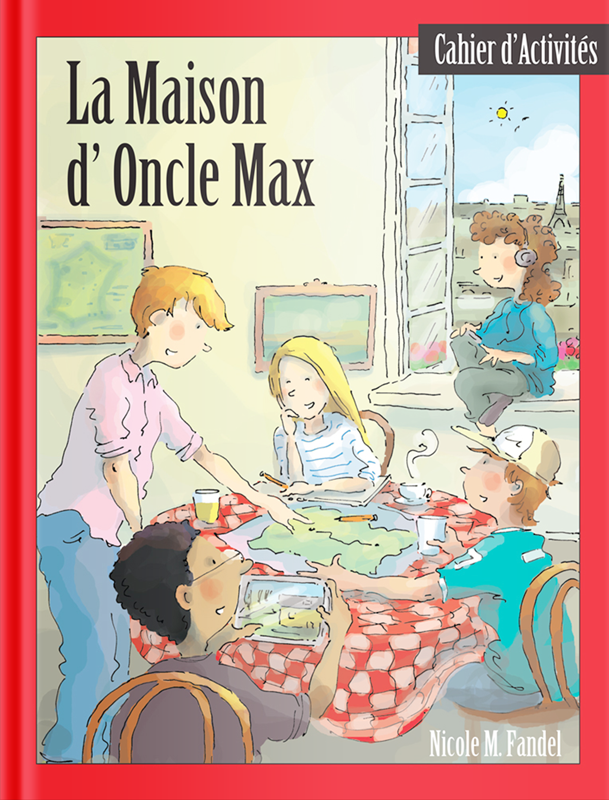 Softcover Workbook- La Maison d'Oncle Max
