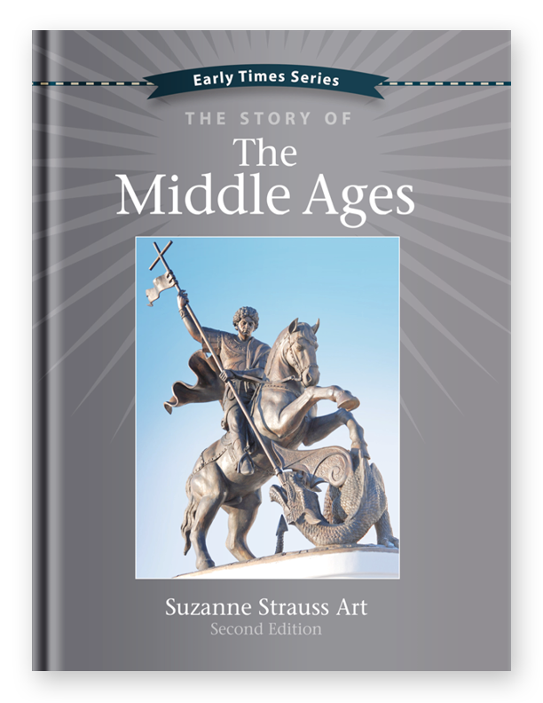 Early Times: The Story of the Middle Ages