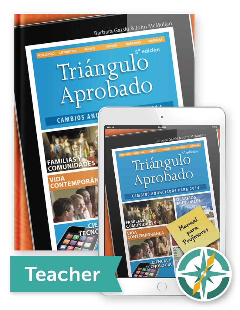 Triángulo Aprobado, 5th Edition - One-Year Softcover Print and Digital Teacher Package