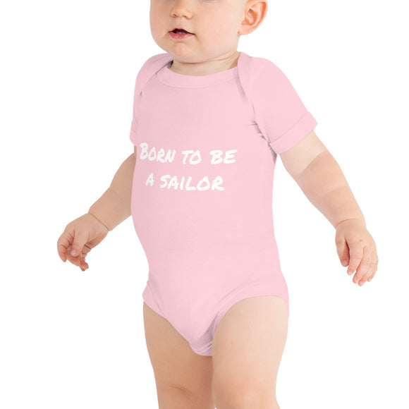 Baby Short Sleeve One Piece | BORN TO BE A SAILOR