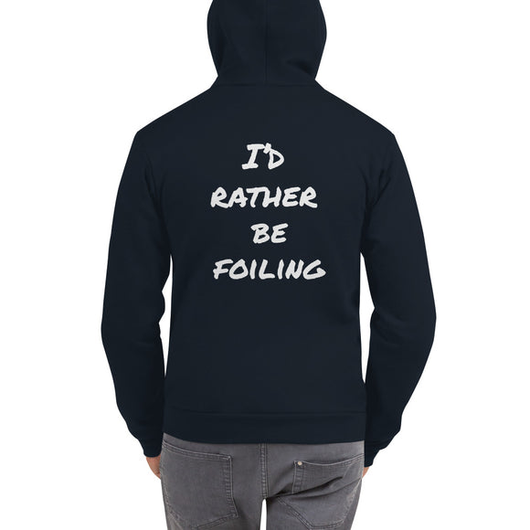 Unisex Zip Up Hoodie | I'D RATHER BE FOILING
