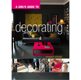 A GIRLS GUIDE TO DECORATING|ABIGAIL AHERN