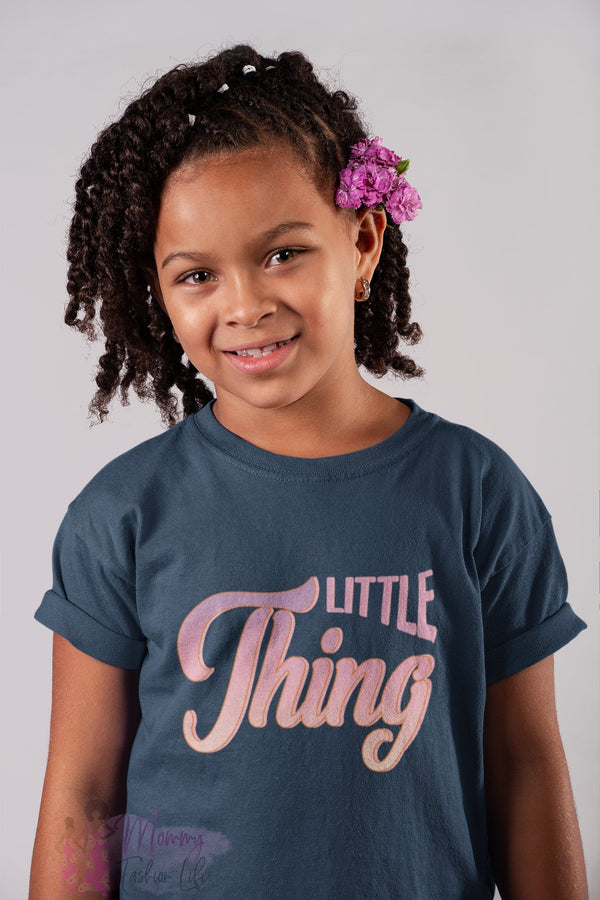Little Thing T-Shirt - Mommy Fashion Life