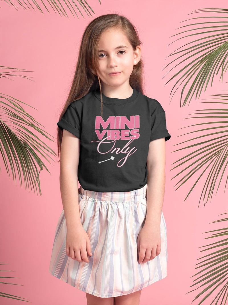 Mini Vibes Only T-Shirt - Mommy Fashion Life