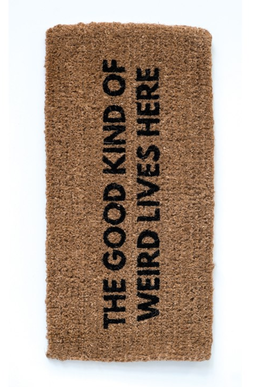 Good Kind of Weird Door Mat