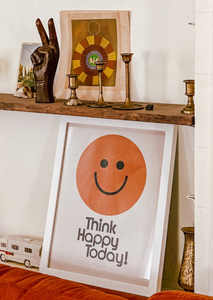 8x10 Think Happy Today - Print Options