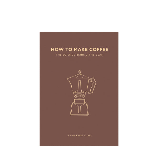 Paper Plane - How To Make Coffee - Book - The Science Behind The Bean