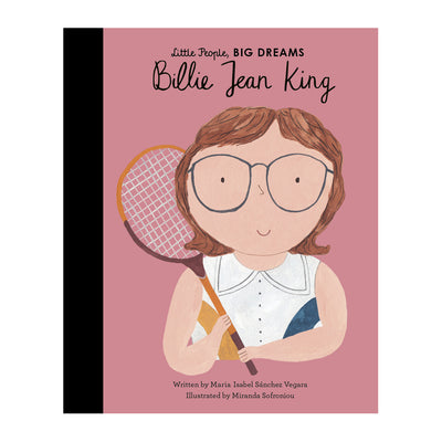Billie Jean King - Little People Big Dreams - Kids Books - Mt Maunganui Store