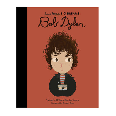 Bob Dylan - Little People Big Dreams - Kids Books - Paper Plane - Mt Maunganui Stockist