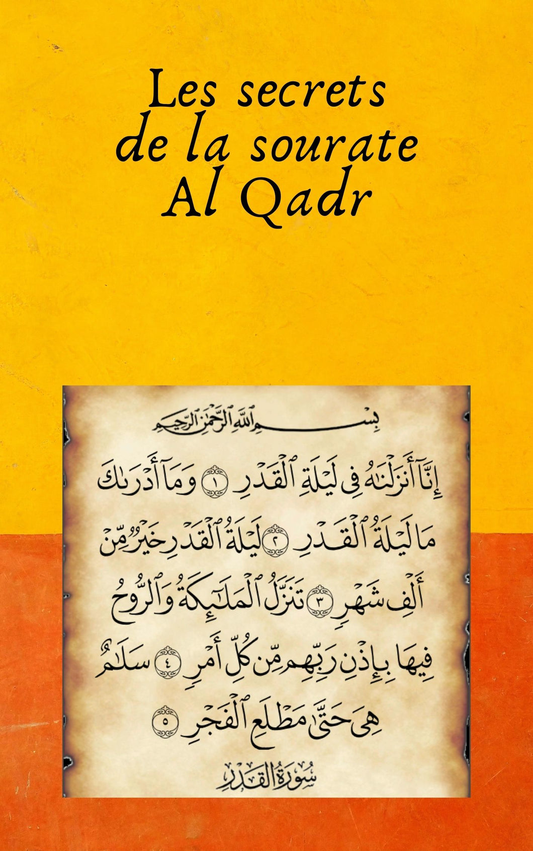 Les secrets de la sourate Al Qadr