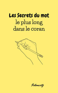 Secrets du mot le plus long dans le Coran