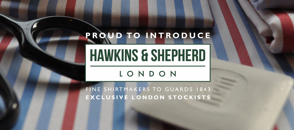 Hawkins & Shepherd Shirts Stocked in Guards of London