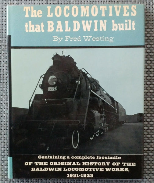 The Locomotives That Baldwin Built Hardcover - Baron von Plastic