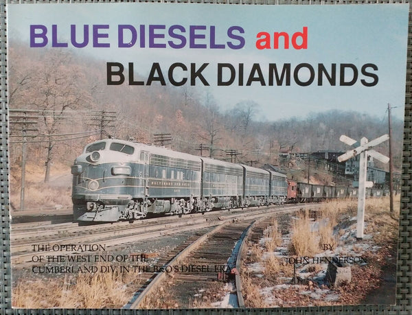 Blue Diesels and Black Diamonds: The Operation of the West End of the Cumberland - Baron von Plastic