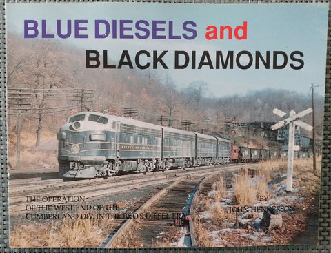 Blue Diesels and Black Diamonds: The Operation of the West End of the Cumberland