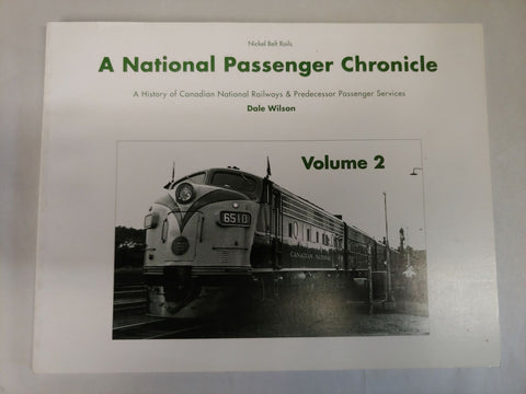 A National Passenger Chronicle, Vol. 2- Canadian National Railway