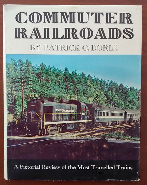 Commuter Railroads: A Pictorial Review of the Most Travelled Trains - Baron von Plastic