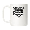Crouch Touch Pause Mug