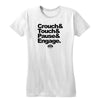 Crouch Touch Pause Women's Tee