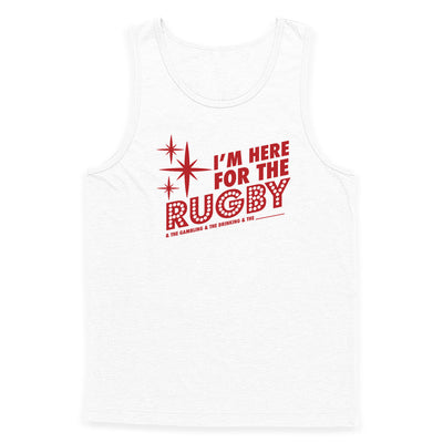 I'm Here For the Rugby And Stuff Tank Top