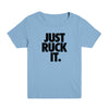 Just Ruck It Kid's Tee
