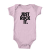 Just Ruck It Onesie