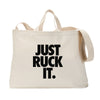 Just Ruck It Tote Bag