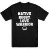 Native Rugby Love Warrior Men's Tee