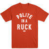 Polite in the Ruck (White) Men's Tee