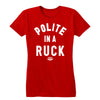 Polite in the Ruck (White) Women's Tee