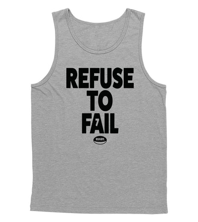 Refuse to Fail Tank Top