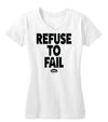 Refuse to Fail Women's Tee