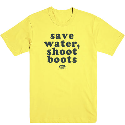 Save Water Shoot Boots Tee