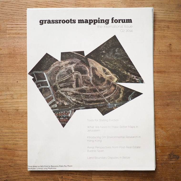 Grassroots Mapping Forum Issue #5 The International Issue