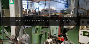 Why are Barometers important