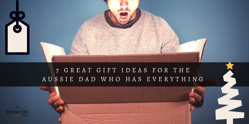 What to buy the Aussie Dad who has everything this Christmas.
