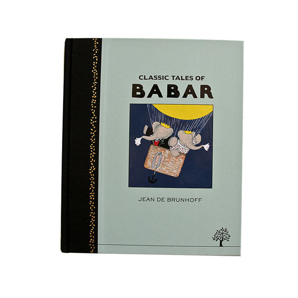 Classic Tales of Babar by Jean De Brunoff