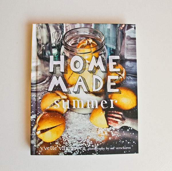 Home Made Summer by Yvette Van Hoven