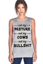 Load image into Gallery viewer, Not My Pasture Not My Cows-Don Dapper Store