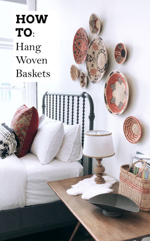 How To Hang Woven Baskets As Wall Decor
