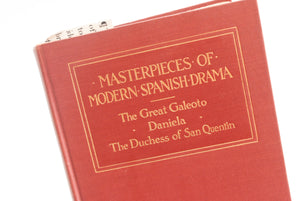 Antique Hardcover Book, 1917 Edition - Masterpeices of Modern Spanish Drama