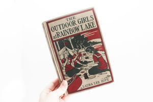 Antique Book, 1913 Edition of The Outdoor Girls at Rainbow Lake by Laura Lee Hope