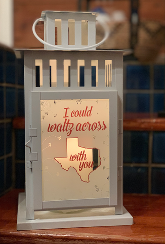 Waltz Across Texas With You (Lantern)