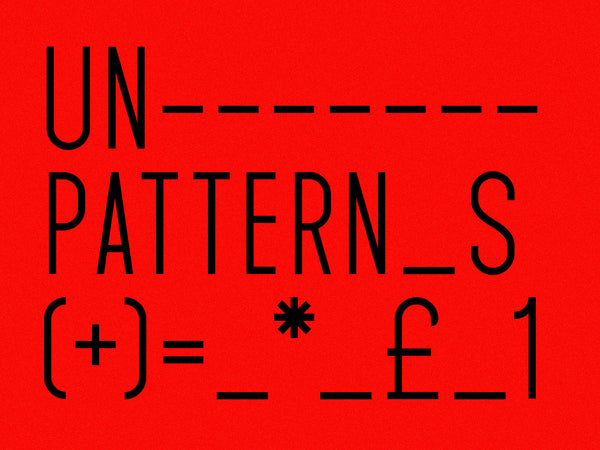 Unpatterns Bold + Regular Uppercase