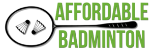 Affordable Badminton