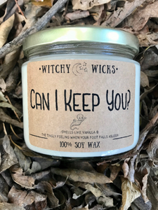Can I Keep You? 100% Soy Wax Candle