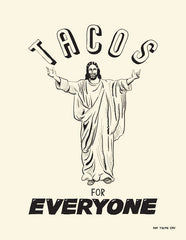 Tacos For Everyone Prints